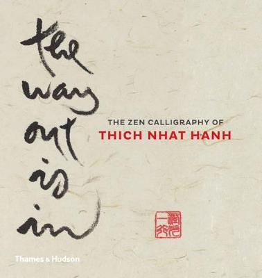 Way Out Is In by Thich Nhat Hanh