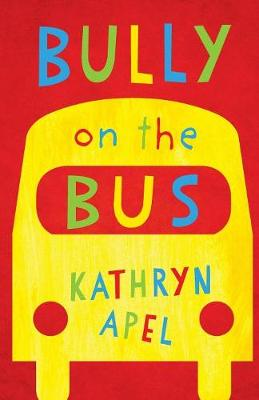 Bully On The Bus book