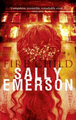 Fire Child by Sally Emerson
