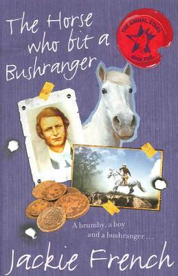 Horse Who Bit a Bushranger by Jackie French