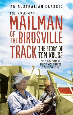 Mailman Of The Birdsville Track by Kristin Weidenbach