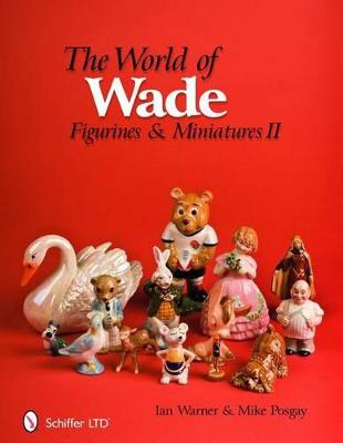 World of Wade by Ian Warner