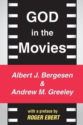 God in the Movies by Andrew M. Greeley