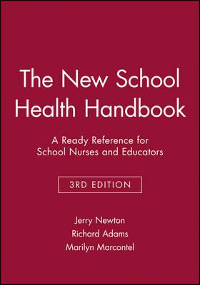 The New School Health Handbook by Jerry Newton
