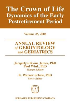 Annual Review of Gerontology and Geriatrics, Volume 26, 2006 book