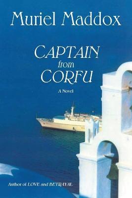 Captain from Corfu (Softcover) by Muriel Maddox