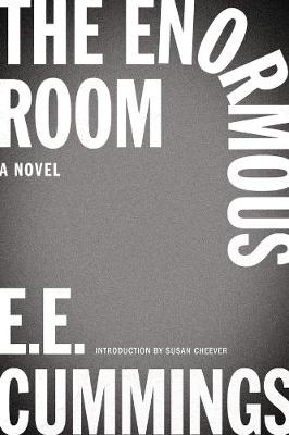 The Enormous Room by E. E. Cummings