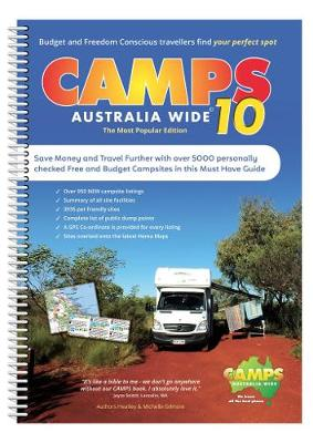 Camps Australia Wide 10 A4 by Heatley & Michelle Gilmore