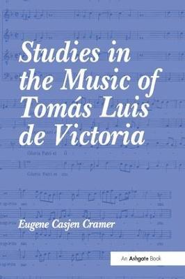 Studies in the Music of Tomas Luis de Victoria book