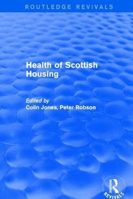 Revival: Health of Scottish Housing (2001) by Colin Jones
