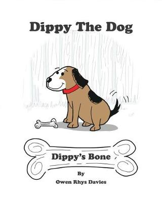 Dippy's Bone by Owen Rhys Davies