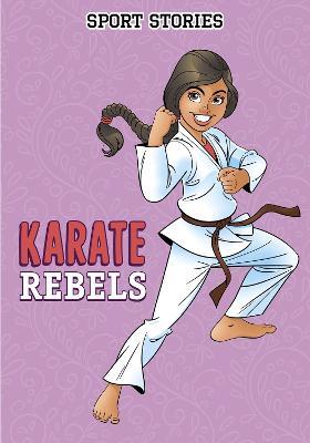 Karate Rebels by Jake Maddox