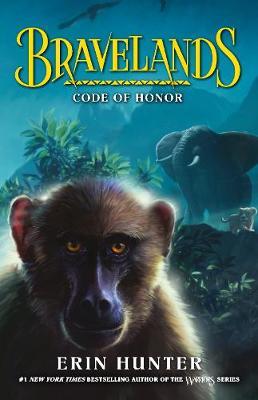 Bravelands: #2 Code of Honor by Erin Hunter