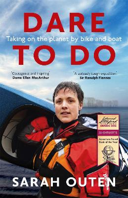 Dare to Do by Sarah Outen