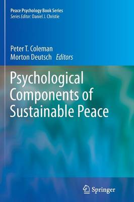 Psychological Components of Sustainable Peace by Peter T. Coleman
