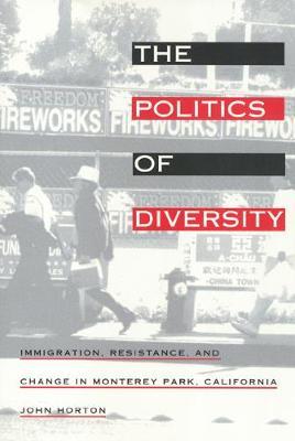 The Politics of Diversity by John Horton