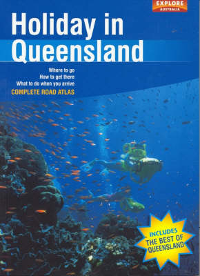 Holiday in Queensland by Explore Australia