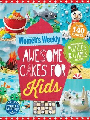 Awesome Cakes for Kids by
