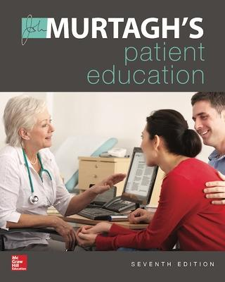 Murtagh's Patient Education 7e by John Murtagh