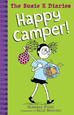 Happy Camper! the Susie K Diaries by Shamini Flint