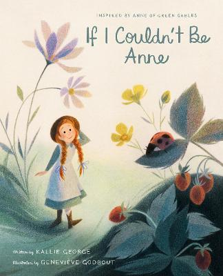 If I Couldn't Be Anne book