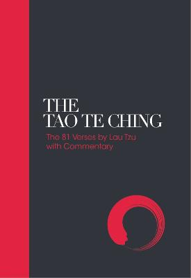 The Tao Te Ching by Lao Tzu