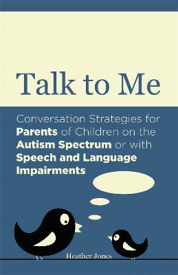 Talk to Me by Heather Jones
