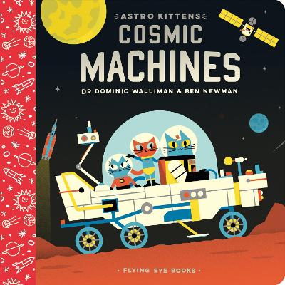 Astro Kittens: Cosmic Machines by Dominic Walliman
