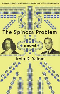 Spinoza Problem: A Novel by Irvin D. Yalom