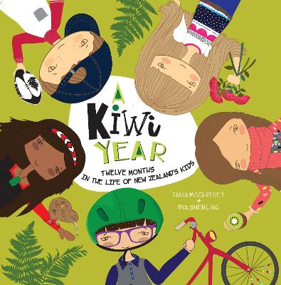 A Kiwi Year: Twelve Months in the Life of New Zealand's Kids by Tania McCartney