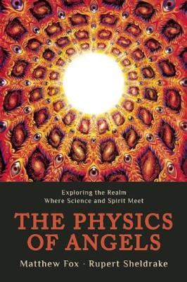 Physics of Angels by M. Fox