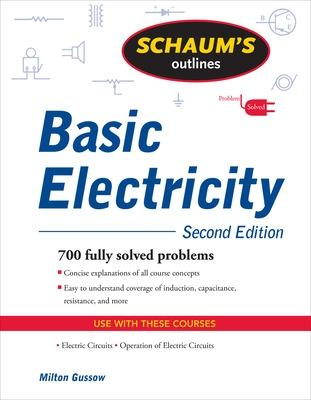 Schaum's Outline of Basic Electricity, Second Edition by Milton Gussow