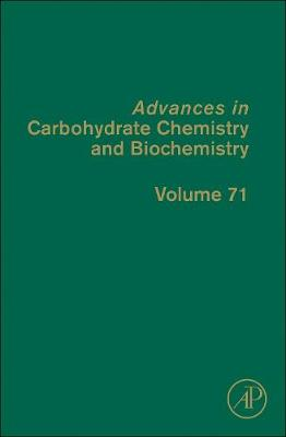 Advances in Carbohydrate Chemistry and Biochemistry  Volume 56 by Derek Horton