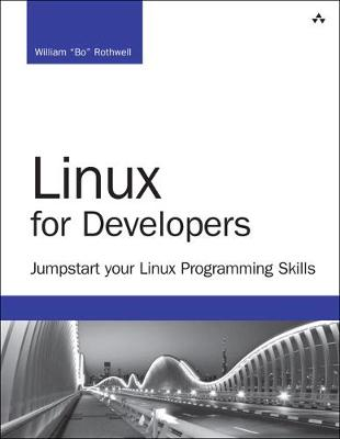 Linux for Developers by William Rothwell