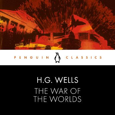 The War of the Worlds: Penguin Classics book