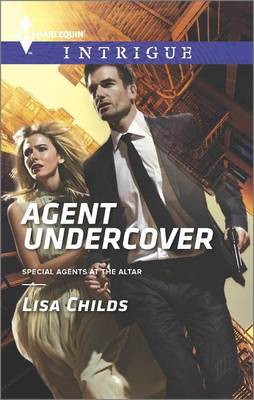 Agent Undercover by Lisa Childs
