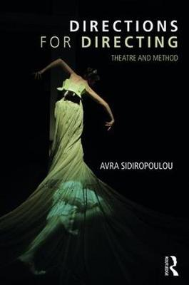 Directions for Directing: Theatre and Method book