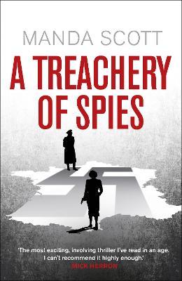 Treachery of Spies by Manda Scott
