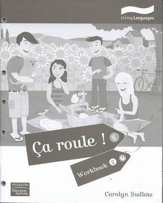 Ca Roule! by Carolyn Sudlow