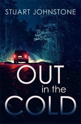 Out in the Cold: The thrillingly authentic Scottish crime debut book