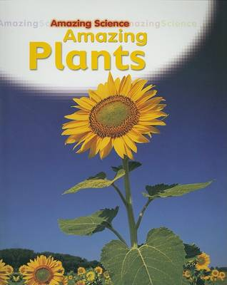 Amazing Plants by Sally Hewitt