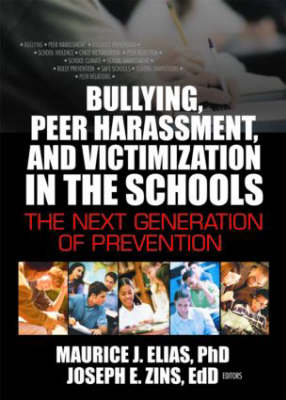 Bullying, Peer Harassment, and Victimization in the Schools book