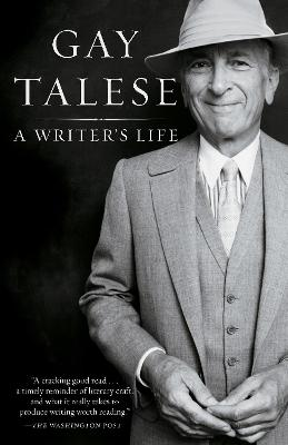 Writer's Life by Professor Gay Talese