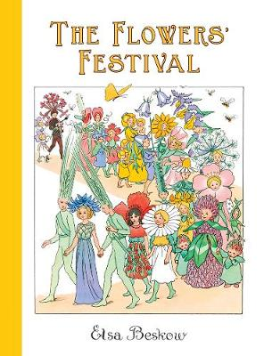 The Flowers' Festival by Elsa Beskow