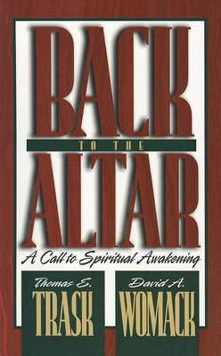 Back to the Altar by Thomas E. Trask
