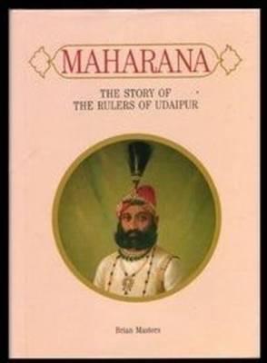 Maharana by Brian Masters