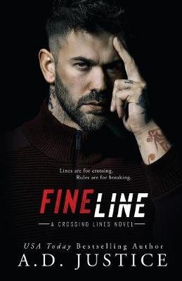 Fine Line by A D Justice