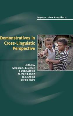 Demonstratives in Cross-Linguistic Perspective by Stephen C. Levinson