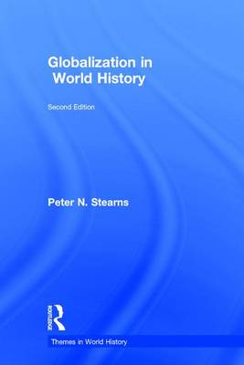 Globalization in World History by Peter N. Stearns