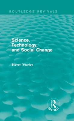 Science, Technology, and Social Change by Steven Yearley